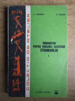 Anticariat: Francisc Gerbert - Indrumator pentru ridicarea calificarii strungarilor (volumul 1)