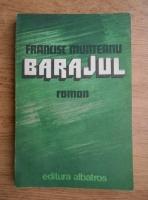 Anticariat: Francisc Munteanu - Barajul