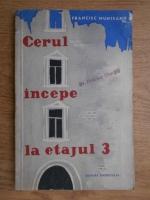 Francisc Munteanu - Cerul incepe la etajul 3