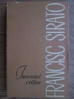 Anticariat: Francisc Sirato - Incercari critice