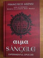Anticariat: Francisco Asensi - Sangele