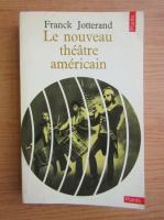Franck Jotterand - Le nouveau theatre americain