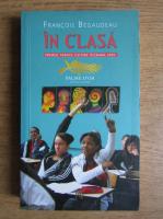 Francois Begaudeau - In clasa