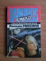 Anticariat: Francois Bruce, Martine Bruce - Paranoia pariziana