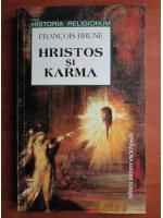 Anticariat: Francois Brune - Hristos si karma