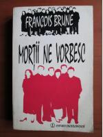 Francois Brune - Mortii ne vorbesc