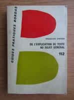 Anticariat: Francois Dhenin - De l'explication de texte au sujet general