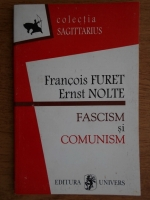 Francois Furet - Fascism si comunism