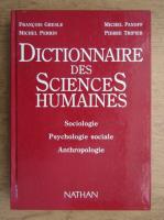 Francois Gresle, Michel Panoff, Michel Perrin - Dictionnaire des sciences humaines. Sociologie, psychologie sociale, anthropologie