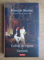 Anticariat: Francois Mauriac - Cuibul de vipere. Genitrix