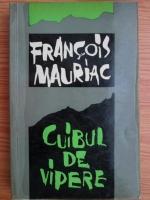 Anticariat: Francois Mauriac - Cuibul de vipere