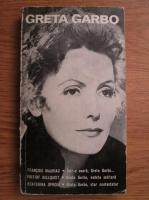 Francois Mauriac, Fritiof Billquist, Ecaterina Oproiu - Greta Garbo
