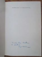 Francois Rabelais - Viata nemaipomenita a marelui Gargantua tatal lui Pantagruel (cu autograful lui Eugen Taru)