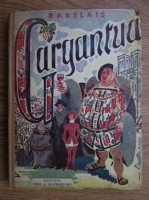 Francois Rebelais - Gargantua et Pantagruel