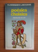 Francois Villon - Poesies choisies