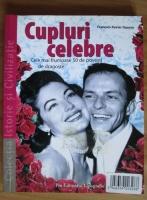 Anticariat: Francois-Xavier Gauroy - Cupluri celebre. Cele mai frumoase 50 de povesti de dragoste