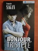 Francoise Sagan - Bonjour, tristete