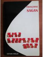Anticariat: Francoise Sagan - Cand durerile trec