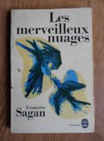 Francoise Sagan - Les merveilleux nuages