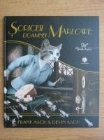 Frank Asch - Soriceii Doamnei Marlowe