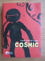 Anticariat: Frank Cottrell Boyce - Cosmic