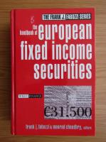 Anticariat: Frank Fabozzi - The handbook of european fixed income securities
