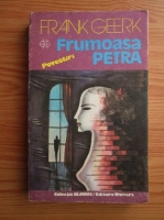 Anticariat: Frank Geerk - Frumoasa Petra