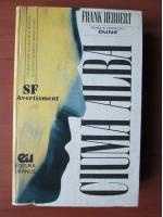 Frank Herbert - Ciuma alba