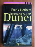 Frank Herbert - Imparatul zeu al Dunei