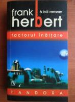 Frank Herbet - Pandora. Factorul inaltare