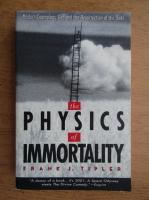 Frank J. Tipler - Physics of immortality