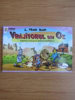 Frank L. Baum - Vrajitorul din Oz