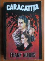 Anticariat: Frank Norris - Caracatita