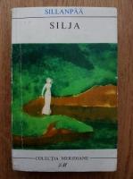 Anticariat: Frans Eemil Sillanpaa - Silja