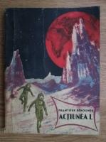 Anticariat: Frantisek Behounek - Actiunea L, aventuri dintr-un secol atomic
