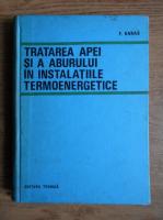 Frantisek Karas - Tratarea apei si a aburului in instalatiile termoenergetice