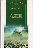 Franz Kafka - Castelul