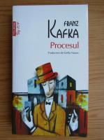 Franz Kafka - Procesul (Top 10+)