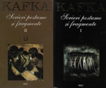 Franz Kafka - Scrieri postume si fragmente (2 volume)