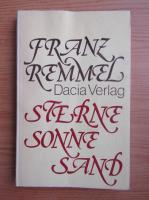 Anticariat: Franz Remmel - Sterne sonne sand