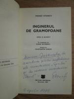 Anticariat: Franz Storch - Inginerul de gramofoane (cu autograful autorului)