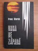 Franz Storch - Orga de zapada