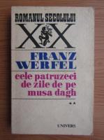 Franz Werfel - Cele patruzeci de zile de pe Musa Dagh (volumul 2)