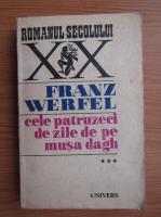 Franz Werfel - Cele patruzeci de zile de pe Musa Dagh (volumul 3)