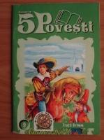 Fratii Grimm - Cartea cu 5 povesti
