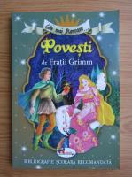 Fratii Grimm - Cele mai frumoase... povesti