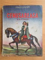 Fratii Grimm - Cenusareasa si alte povesti (1939)