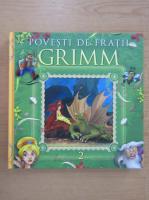 Fratii Grimm - Povesti (volumul 2)