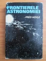 Fred Hoyle - Frontierele astronomiei
