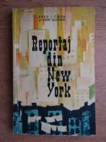 Fred J. Cook, Gene Gleason - Reportaj din New York